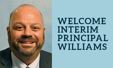 Welcome Interim Principal Williams
